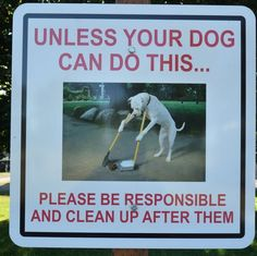 Joke sign about cleaning up after your dog