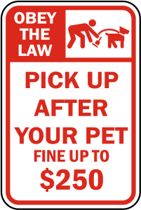 Pick up after your pet street sign